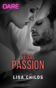 Legal Passion: A Steamy Workplace Romance, Childs, Lisa