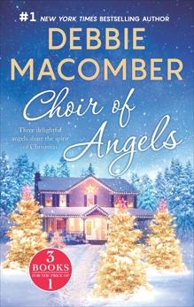 Choir of Angels: Three Delightful Christmas Stories in One Volume, Macomber, Debbie