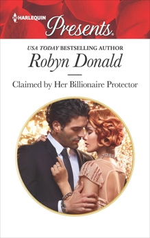 Claimed by Her Billionaire Protector, Donald, Robyn