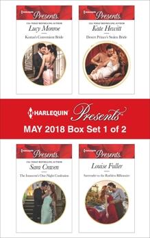 Harlequin Presents May 2018 - Box Set 1 of 2, Hewitt, Kate & Monroe, Lucy & Craven, Sara & Fuller, Louise
