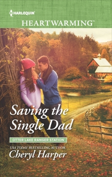 Saving the Single Dad: A Clean Romance, Harper, Cheryl