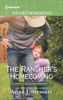 The Rancher's Homecoming: A Clean Romance, Stewart, Anna J.