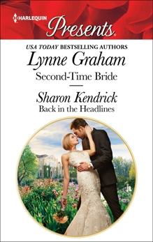 Second-Time Bride & Back in the Headlines: Billionaire Romances, Graham, Lynne & Kendrick, Sharon