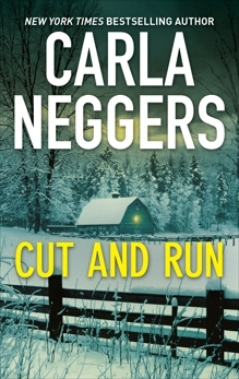 Cut and Run: A Thrilling Romantic Suspense, Neggers, Carla