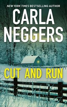 Cut and Run: A Thrilling Romantic Suspense, Neggers, Carla