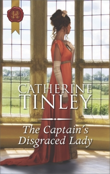 The Captain's Disgraced Lady: A Regency Romance