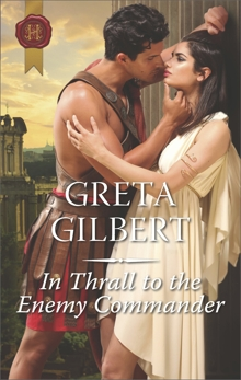 In Thrall to the Enemy Commander, Gilbert, Greta