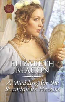 A Wedding for the Scandalous Heiress, Beacon, Elizabeth