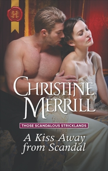 A Kiss Away from Scandal: A Regency Historical Romance, Merrill, Christine