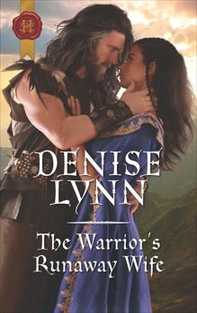 The Warrior's Runaway Wife: A Medieval Romance, Lynn, Denise
