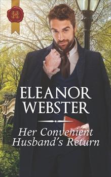 Her Convenient Husband's Return: A Regency Historical Romance, Webster, Eleanor