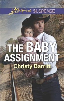 The Baby Assignment: A Riveting Western Suspense, Barritt, Christy