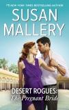 Desert Rogues: The Pregnant Bride, Mallery, Susan