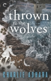 Thrown to the Wolves: A Suspenseful Paranormal Mystery, Adhara, Charlie