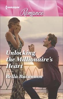 Unlocking the Millionaire's Heart, Bucannon, Bella