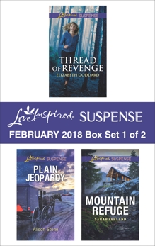 Harlequin Love Inspired Suspense February 2018 - Box Set 1 of 2, Stone, Alison & Goddard, Elizabeth & Varland, Sarah