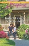 Instant Family: A Fresh-Start Family Romance, Gartshore, Donna