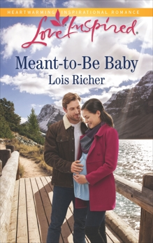 Meant-to-Be Baby: A Fresh-Start Family Romance