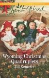Wyoming Christmas Quadruplets: A Fresh-Start Family Romance, Kemerer, Jill
