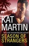 Season of Strangers: A Novel of Romantic Suspense, Martin, Kat
