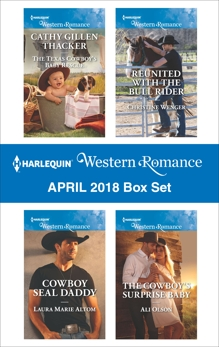 Harlequin Western Romance April 2018 Box Set, Thacker, Cathy Gillen & Altom, Laura Marie & Olson, Ali & Wenger, Christine