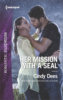 Her Mission with a SEAL: A Military Romantic Suspense Novel, Dees, Cindy