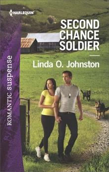Second Chance Soldier: A Military Romantic Suspense Novel, Johnston, Linda O.