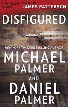Disfigured, Palmer, Michael & Palmer, Daniel