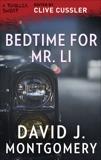 Bedtime for Mr. Li, Montgomery, David J.