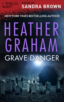 Grave Danger, Graham, Heather