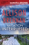 Vacation Interrupted, Brennan, Allison