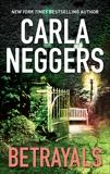 Betrayals, Neggers, Carla