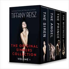 The Original Sinners Collection Volume 1: The Siren\The Angel\The Prince\The Mistress, Reisz, Tiffany