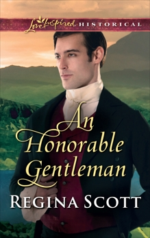 An Honorable Gentleman: A Clean & Wholesome Regency Romance, Scott, Regina
