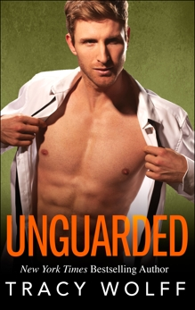 Unguarded, Wolff, Tracy
