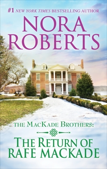 The Return of Rafe MacKade, Roberts, Nora