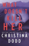 What Doesn't Kill Her, Dodd, Christina