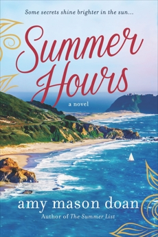 Summer Hours: A Novel, Mason Doan, Amy