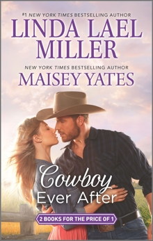 Cowboy Ever After, Yates, Maisey & Miller, Linda Lael