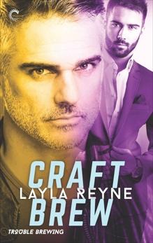 Craft Brew, Reyne, Layla