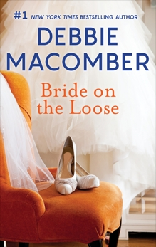 Bride on the Loose, Macomber, Debbie