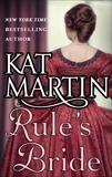 Rule's Bride, Martin, Kat
