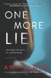 One More Lie: A Novel, Lloyd, Amy