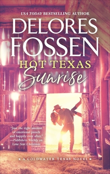 Hot Texas Sunrise, Fossen, Delores