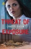 Threat of Exposure, Eason, Lynette