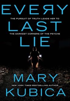 Every Last Lie, Kubica, Mary