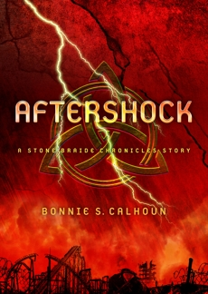 Aftershock: A Stone Braide Chronicles Story, Calhoun, Bonnie S.