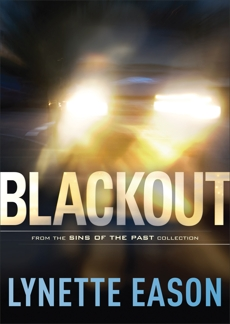 Blackout (Sins of the Past Collection), Eason, Lynette