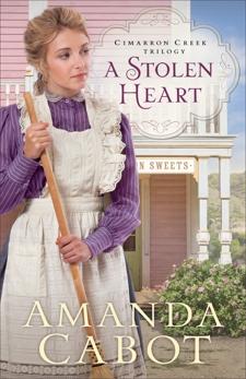 A Stolen Heart (Cimarron Creek Trilogy Book #1), Cabot, Amanda