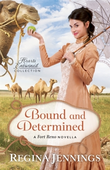 Bound and Determined (Hearts Entwined Collection): A Fort Reno Novella, Jennings, Regina